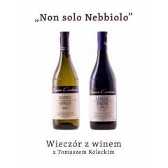 "Wieczór z winem : ""Non solo Nebbiolo"" - 17.11.2020"