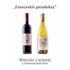 """Wieczór z winem : """"Francuskie paradoksy"""" - 19.11.2020"""