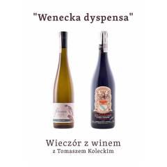 """Wieczór z winem : """"Wenecka dyspensa"""" - 25.02.2021"""