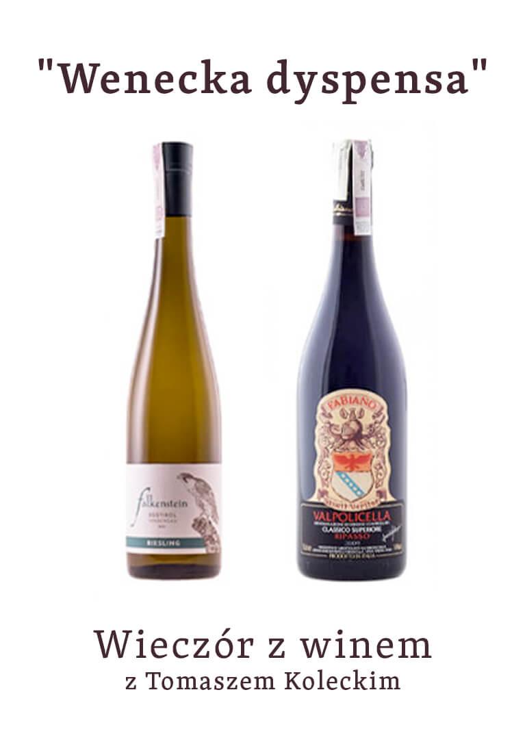 """Wieczór z winem : """"Wenecka dyspensa"""""""
